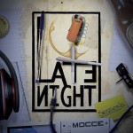 Mocce - Late Night Sessions
