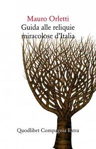 guida-alle-reliquie-miracolose-d-italia-mauro-orletti-copertina-193x300