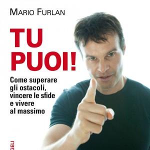 Tu puoi!, best-seller motivazionale di Mario Furlan