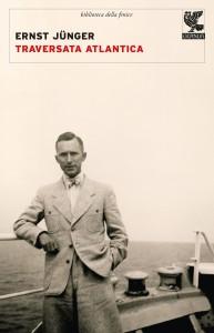 Ernst Jünger Traversata Atlantica