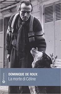 De Roux - La morte di Céline