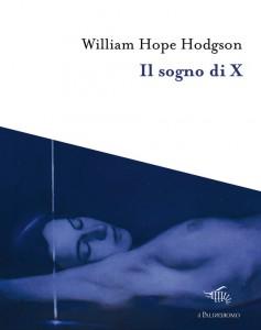 Hodgson - Il sogno di X
